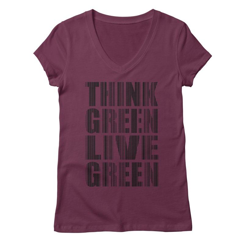THINK GREEN LIVE GREEN Women's Regular V-Neck by YANMOS