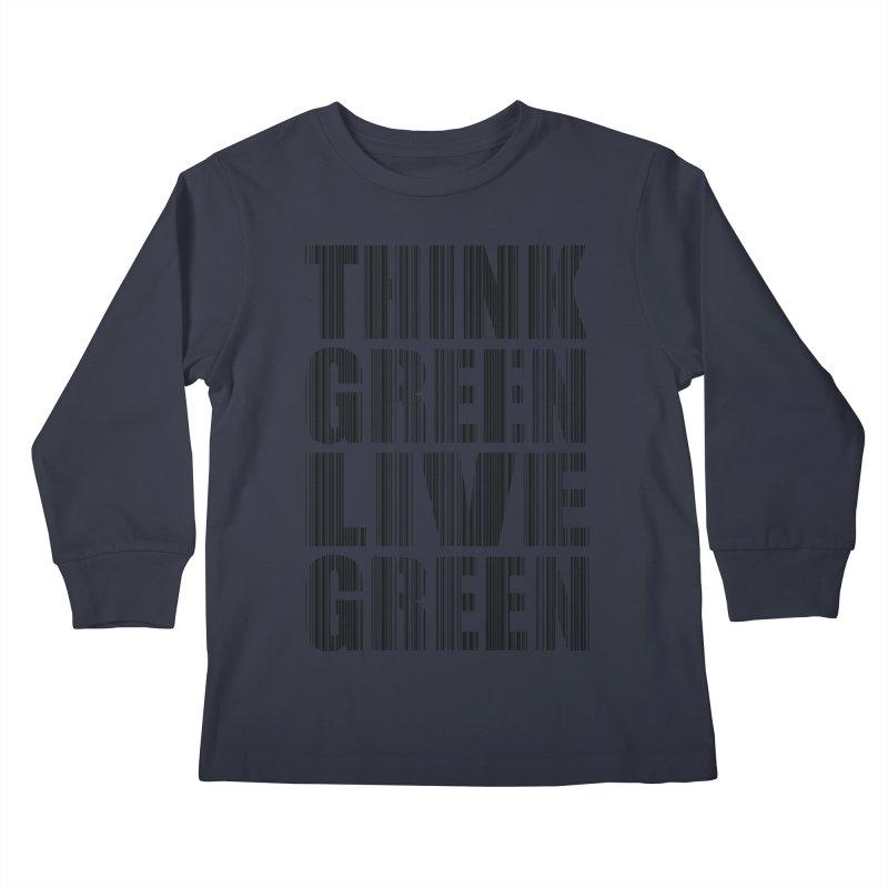 THINK GREEN LIVE GREEN Kids Longsleeve T-Shirt by YANMOS