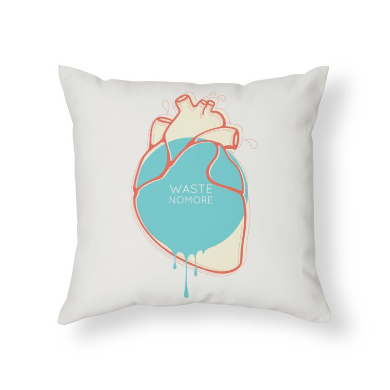 Waste No More Home Throw Pillow by YANMOS