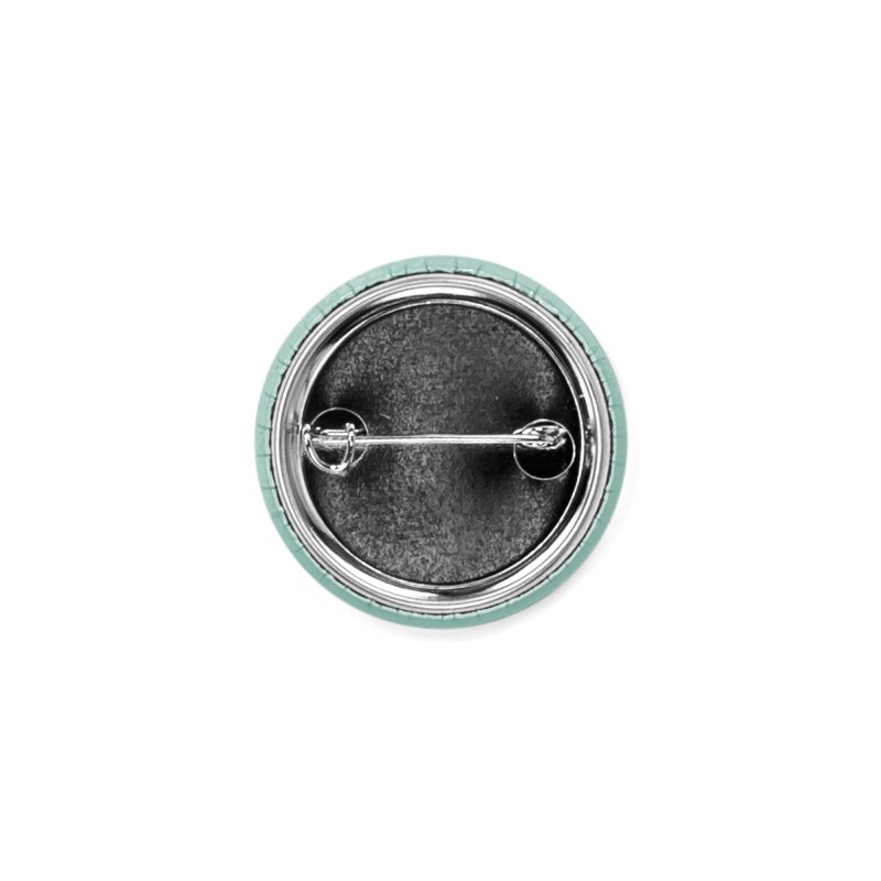 Nature has music for those who listen Accessories Button by YANMOS