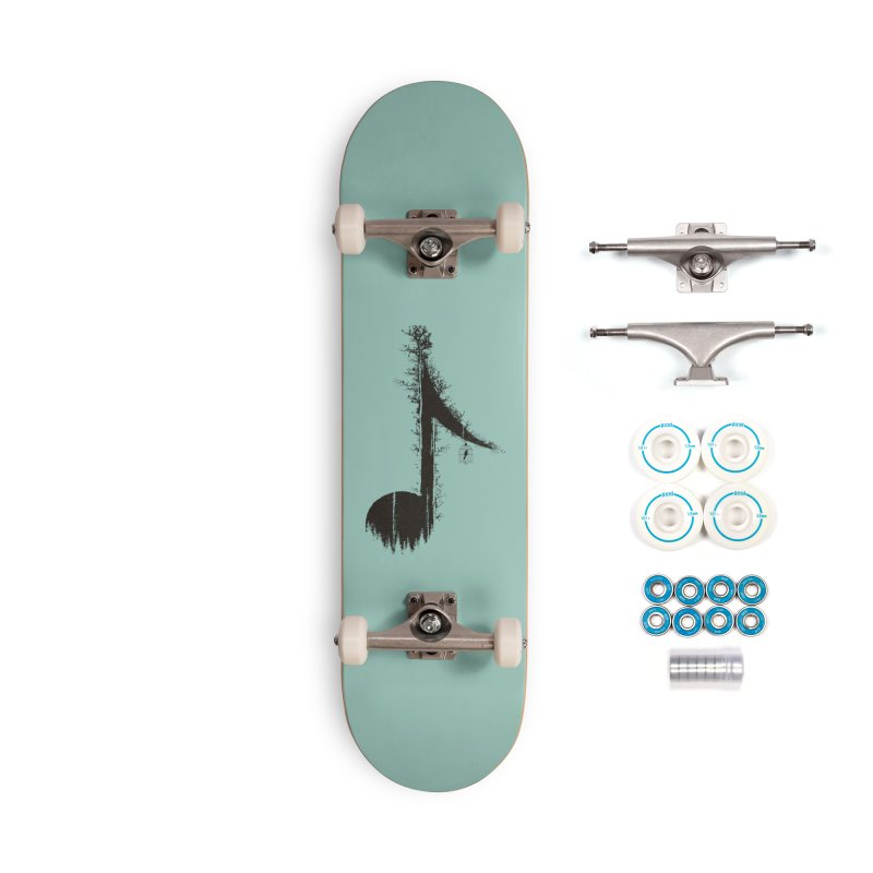 Nature has music for those who listen Accessories Complete - Basic Skateboard by YANMOS