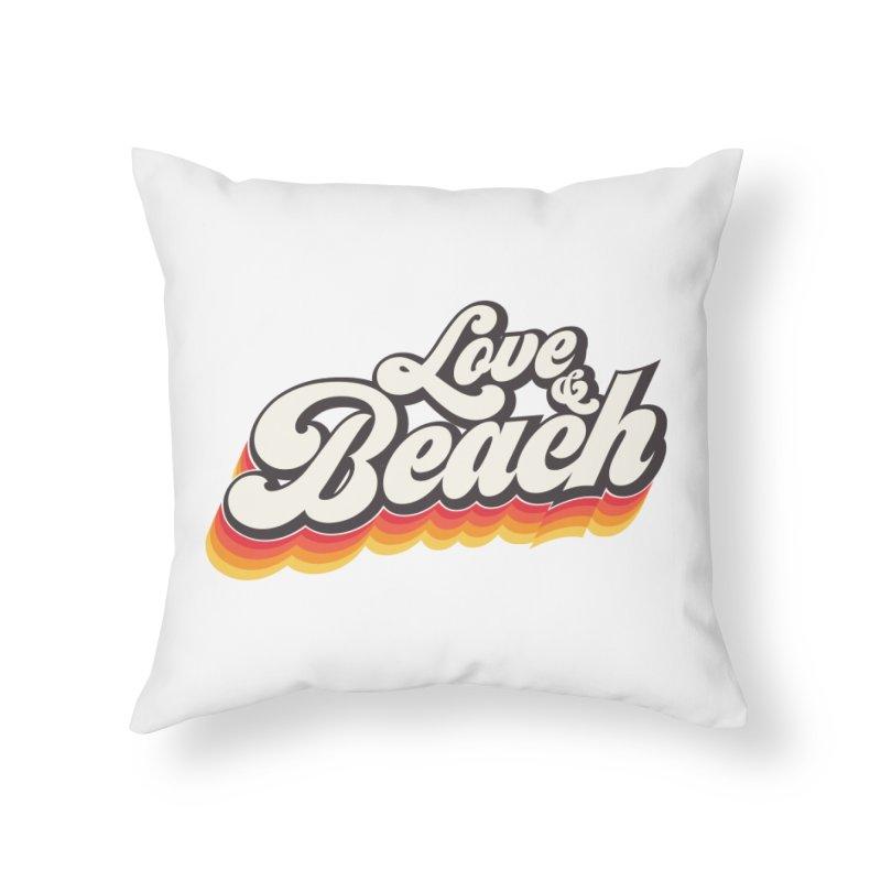 Love & Beach Home Throw Pillow by YANMOS