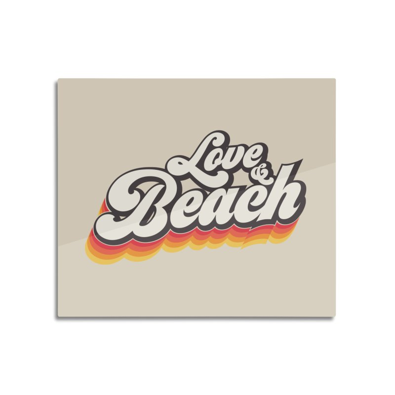 Love & Beach Home Mounted Aluminum Print by YANMOS