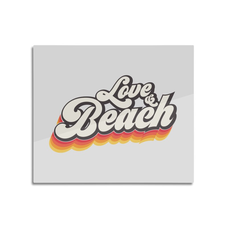Love & Beach Home Mounted Acrylic Print by YANMOS