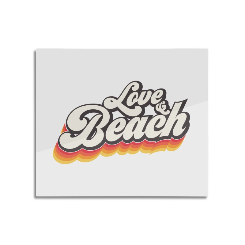 Love & Beach Home Mounted Aluminum Print by YANMOS