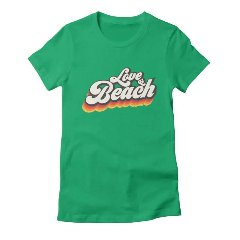 Love & Beach Women's Fitted T-Shirt by YANMOS