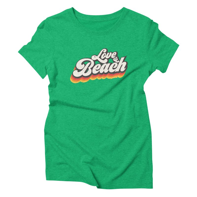 Love & Beach Women's Triblend T-Shirt by YANMOS