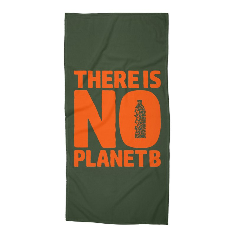 No Planet B Accessories Beach Towel by YANMOS
