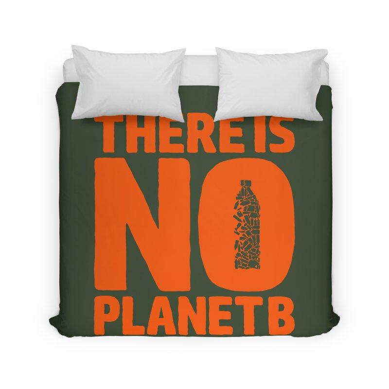 No Planet B Home Duvet by YANMOS