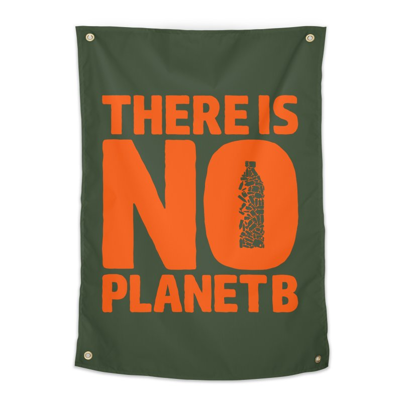 No Planet B Home Tapestry by YANMOS