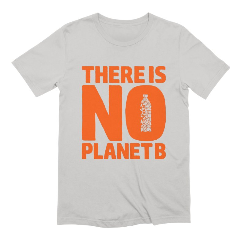 No Planet B Men's Extra Soft T-Shirt by YANMOS