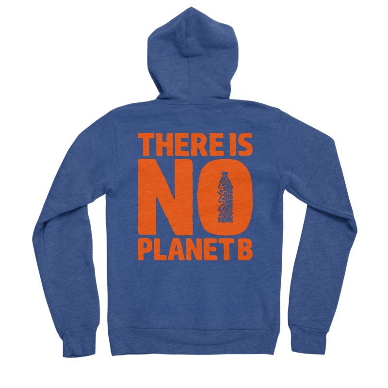 No Planet B Men's Sponge Fleece Zip-Up Hoody by YANMOS