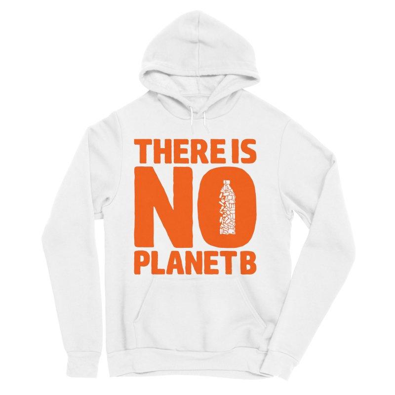 No Planet B Men's Sponge Fleece Pullover Hoody by YANMOS