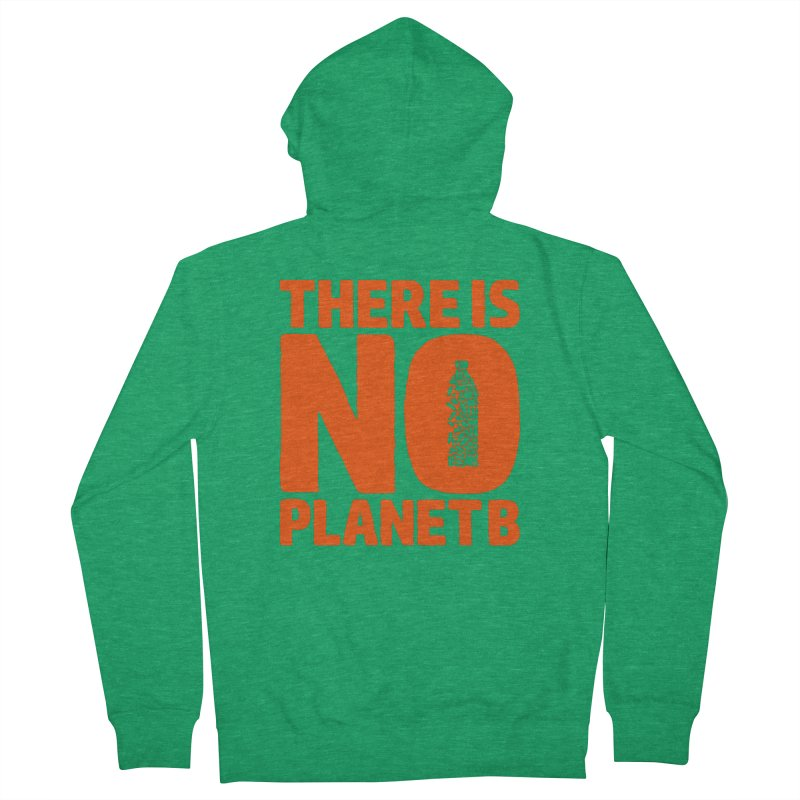 No Planet B Men's Zip-Up Hoody by YANMOS