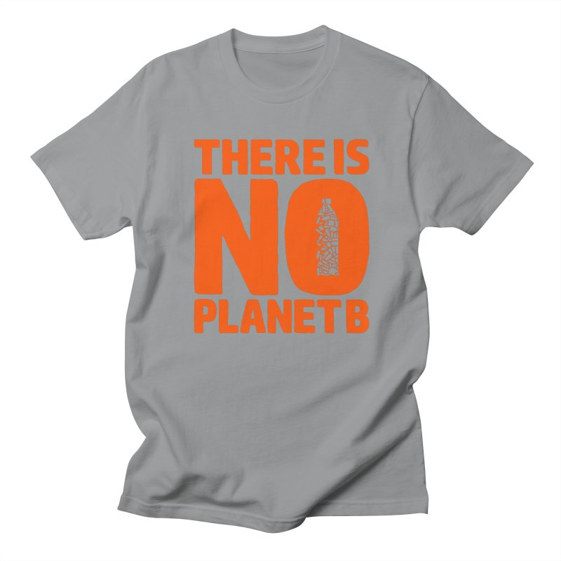 No Planet B Women's Regular Unisex T-Shirt by YANMOS