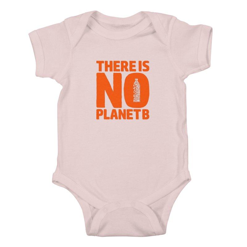 No Planet B Kids Baby Bodysuit by YANMOS
