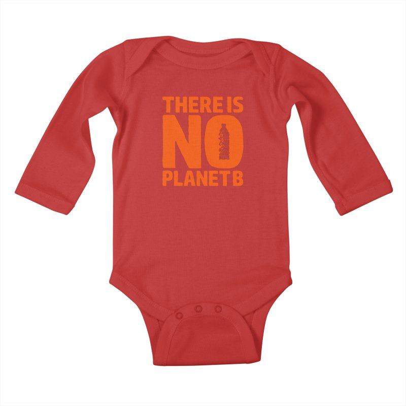 No Planet B Kids Baby Longsleeve Bodysuit by YANMOS