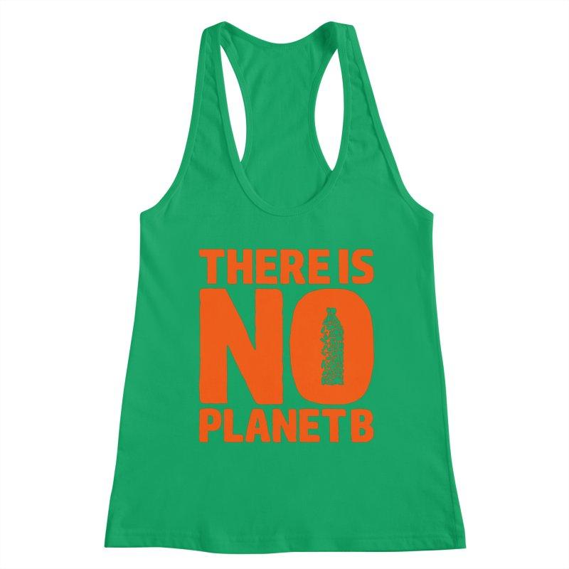No Planet B Women's Tank by YANMOS