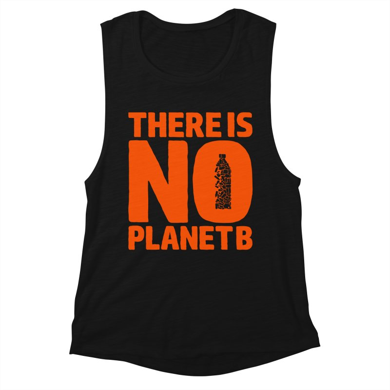 No Planet B Women's Muscle Tank by YANMOS