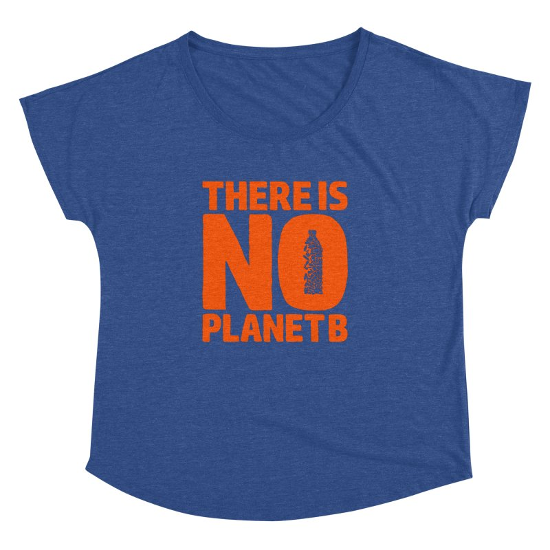 No Planet B Women's Dolman Scoop Neck by YANMOS