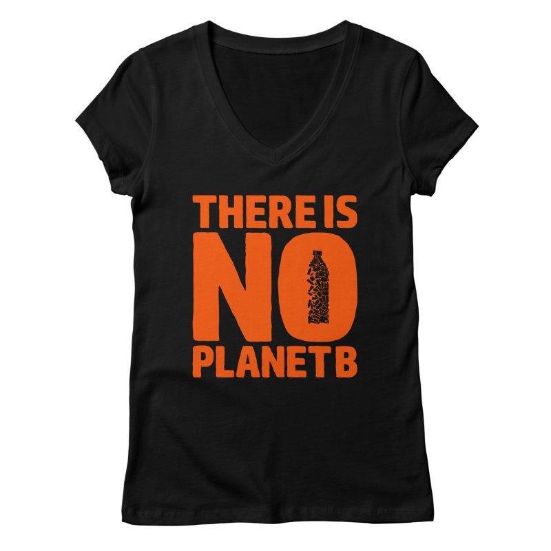 No Planet B Women's V-Neck by YANMOS