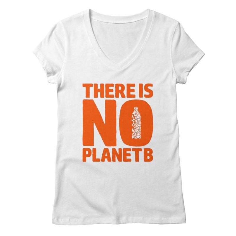 No Planet B Women's Regular V-Neck by YANMOS