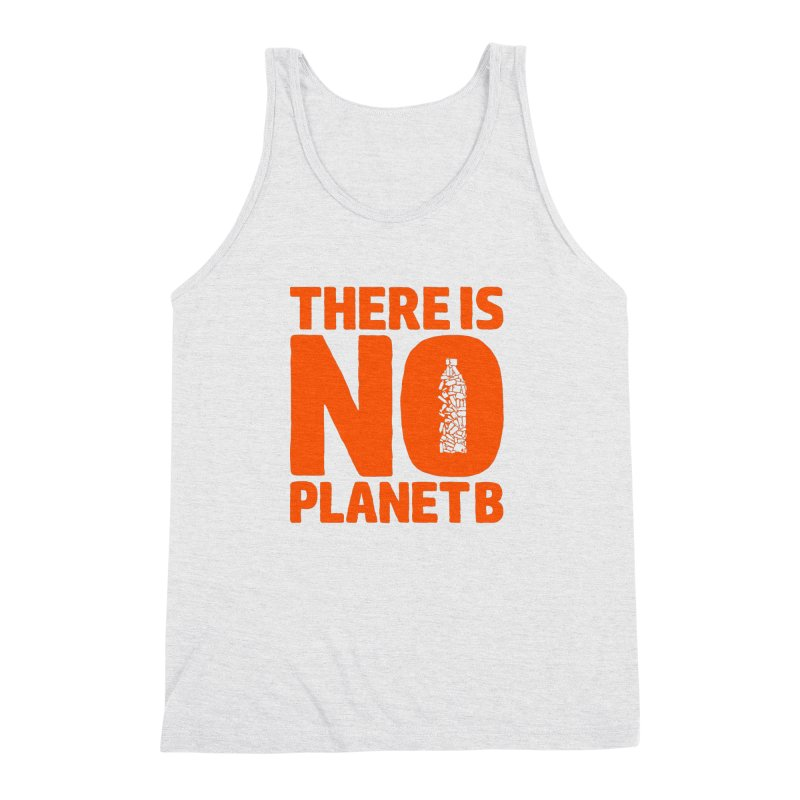 No Planet B Men's Triblend Tank by YANMOS