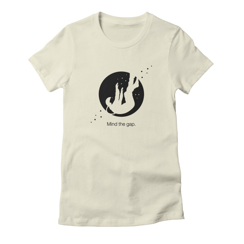 Mind the Gap Women's Fitted T-Shirt by Yargyle's Artist Shop