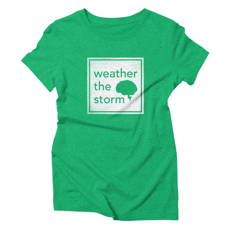 Weather the Storm Women's Triblend T-Shirt by Yargyle's Artist Shop