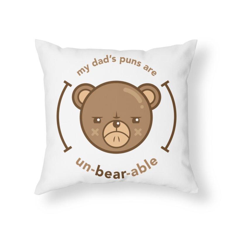 Un-Bear-Able Home Throw Pillow by Yargyle's Artist Shop