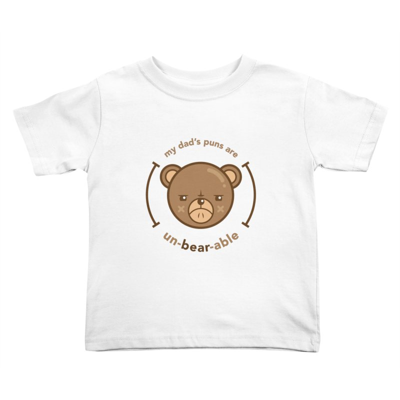 Un-Bear-Able Kids Toddler T-Shirt by Yargyle's Artist Shop