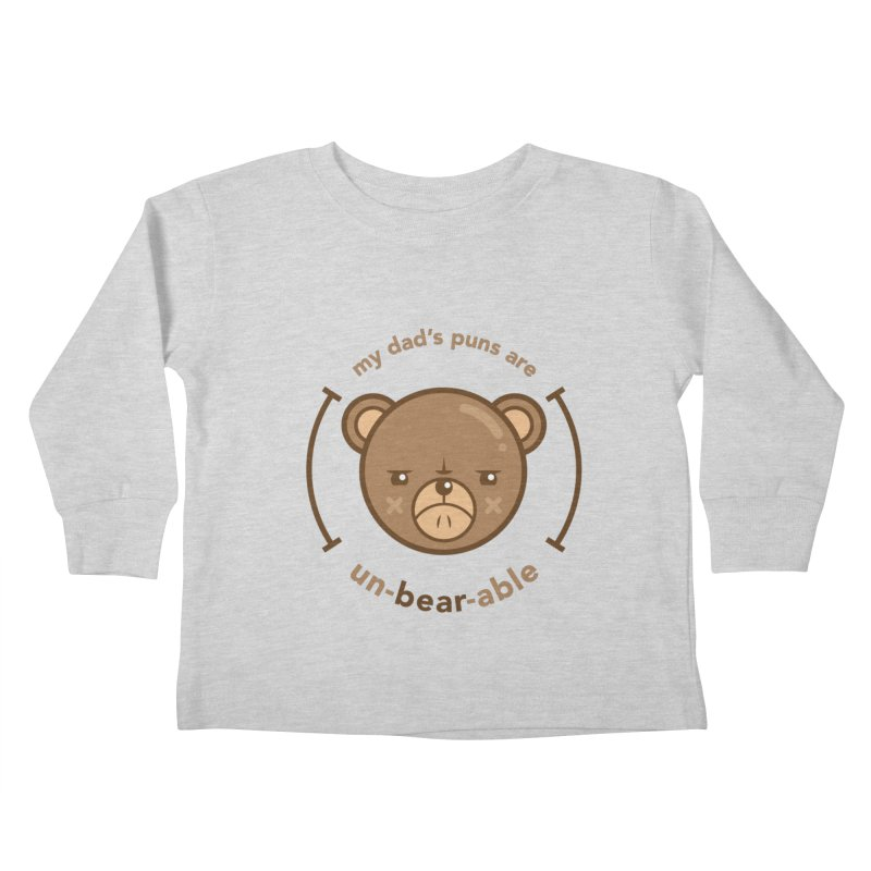 Un-Bear-Able Kids Toddler Longsleeve T-Shirt by Yargyle's Artist Shop