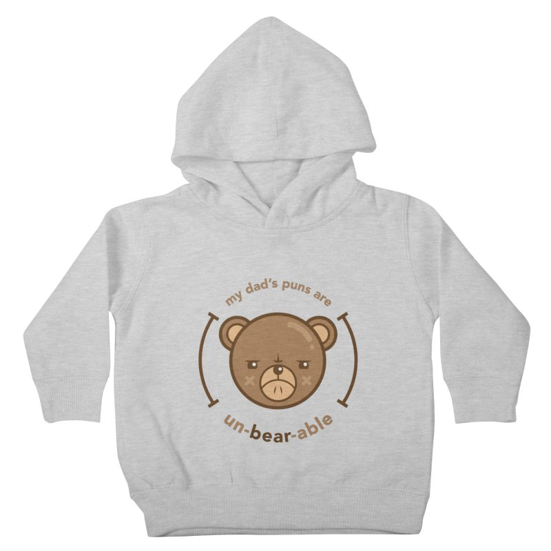 Un-Bear-Able Kids Toddler Pullover Hoody by Yargyle's Artist Shop