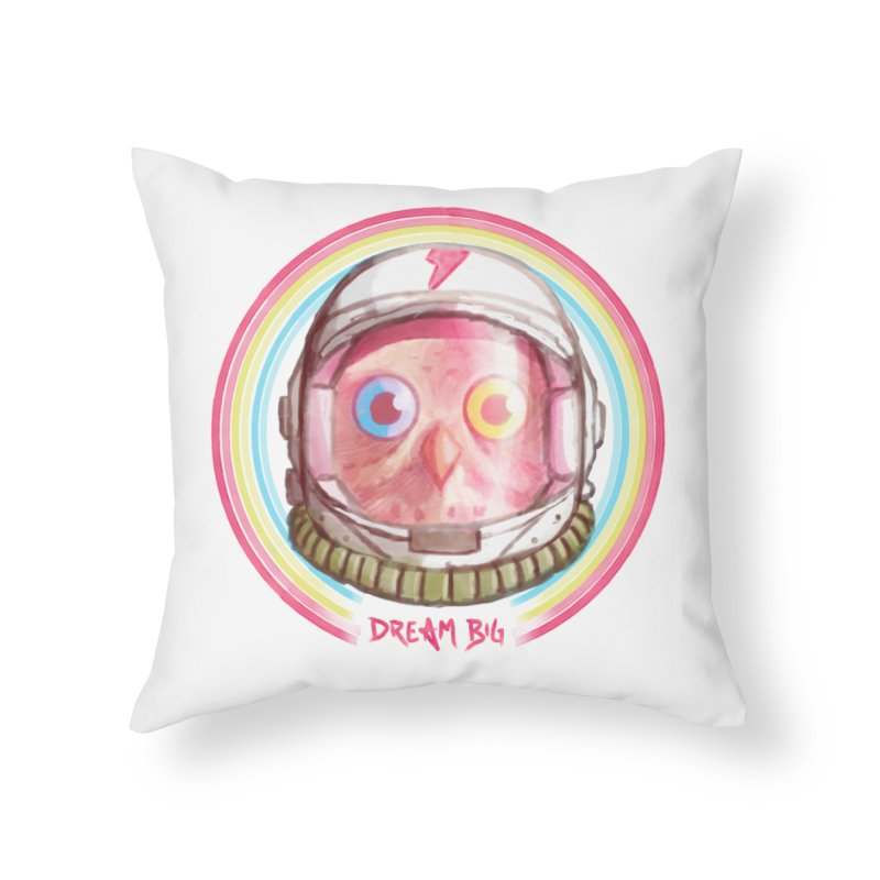 Dream Big Home Throw Pillow by Yargyle's Artist Shop