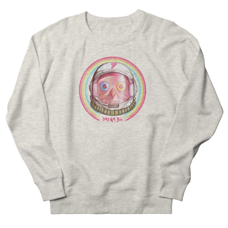 Dream Big Women's French Terry Sweatshirt by Yargyle's Artist Shop