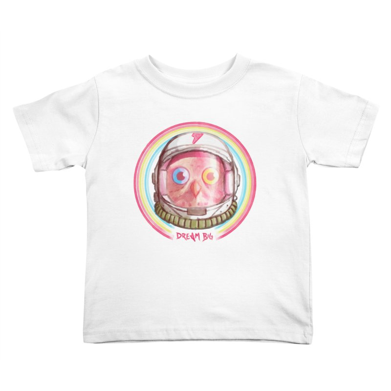 Dream Big Kids Toddler T-Shirt by Yargyle's Artist Shop
