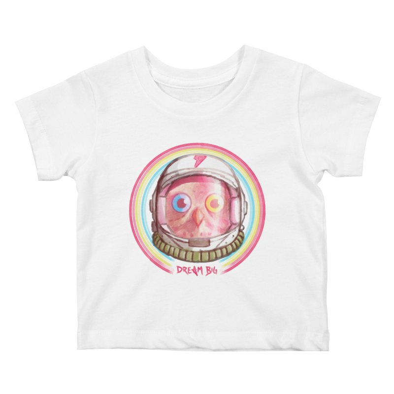 Dream Big Kids Baby T-Shirt by Yargyle's Artist Shop