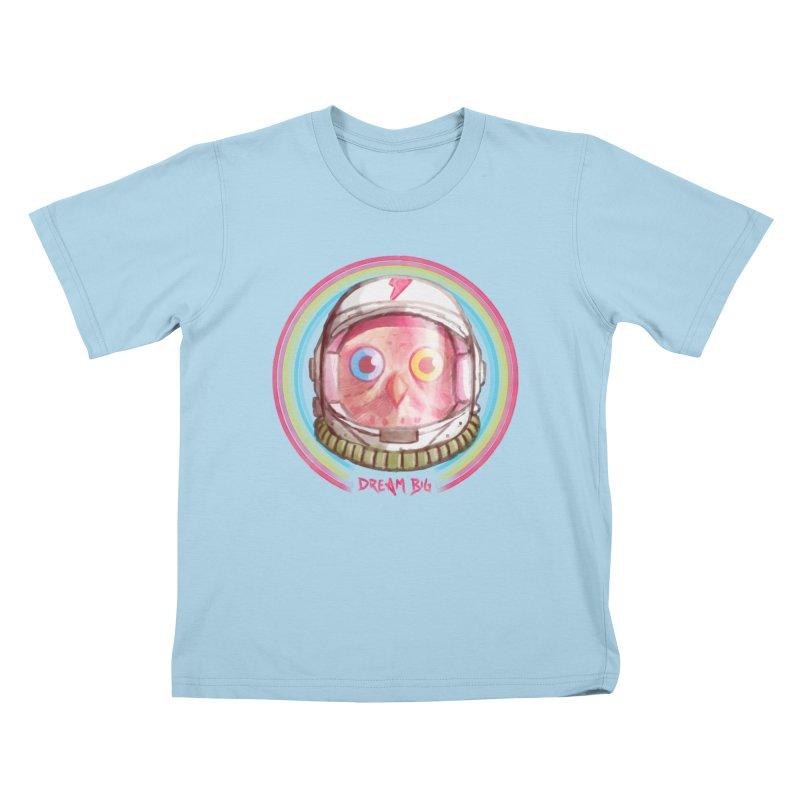 Dream Big Kids T-Shirt by Yargyle's Artist Shop