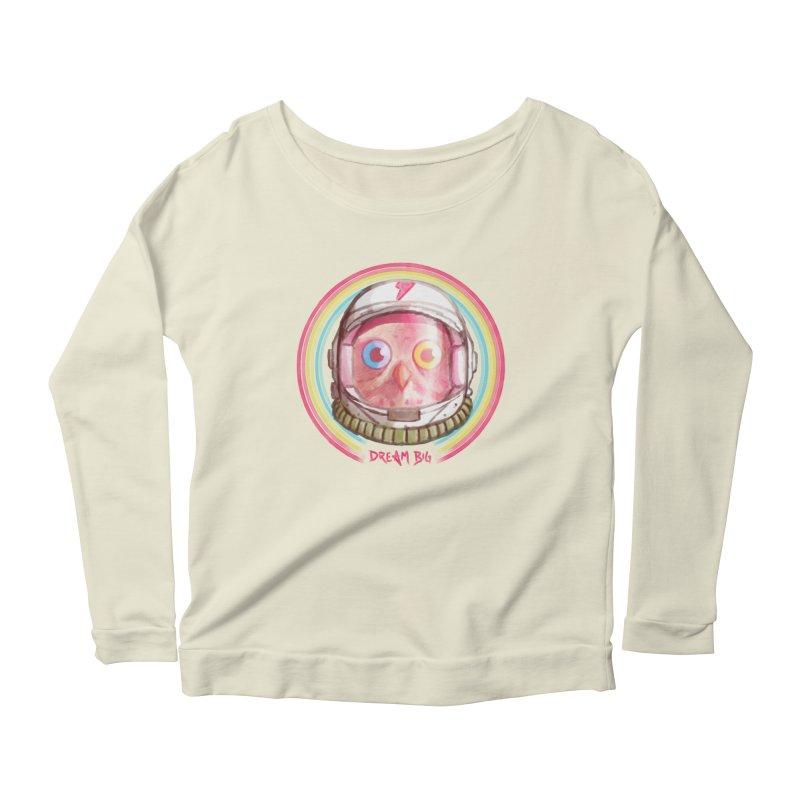 Dream Big Women's Scoop Neck Longsleeve T-Shirt by Yargyle's Artist Shop