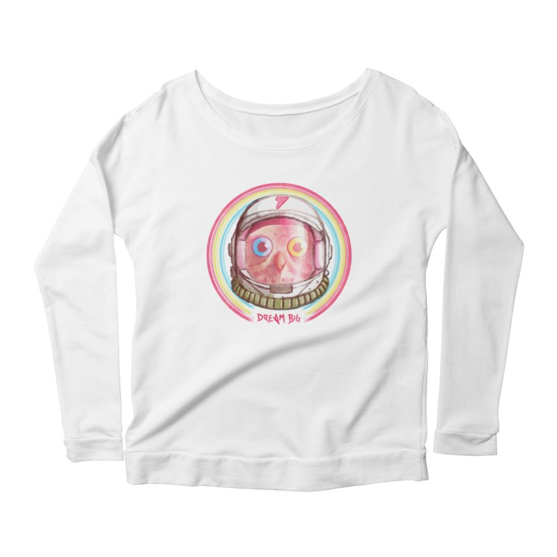Dream Big Women's  by Yargyle's Artist Shop