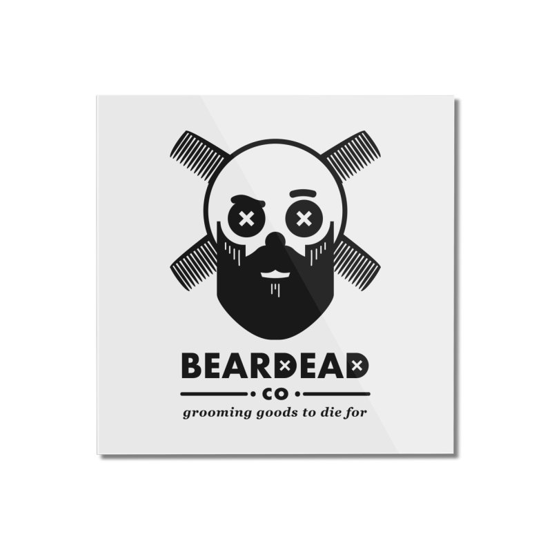 Beardead Home Mounted Acrylic Print by Yargyle's Artist Shop