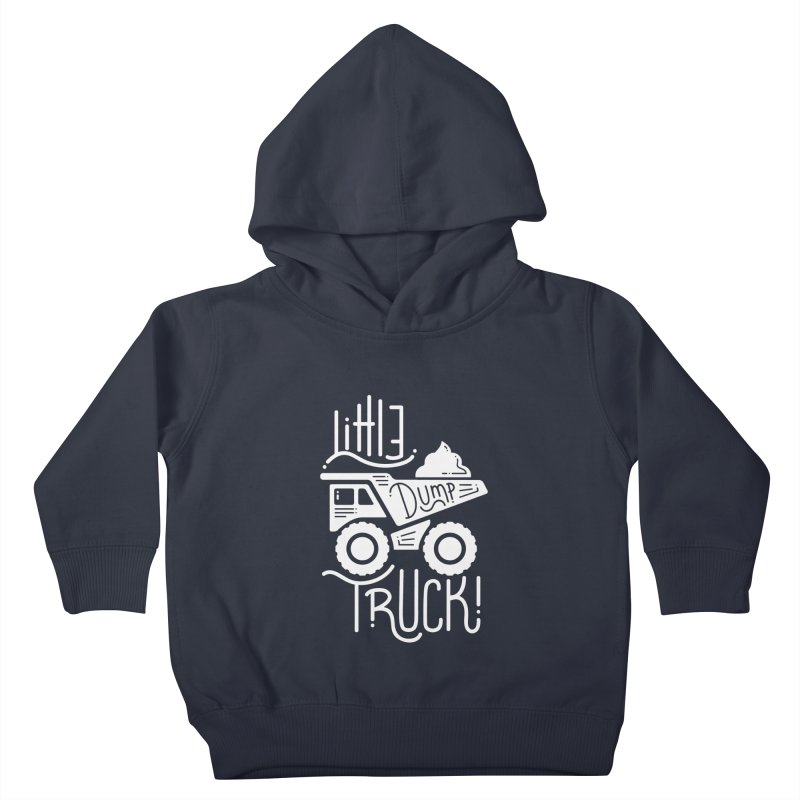 Little Dump Truck Kids Toddler Pullover Hoody by Yargyle's Artist Shop