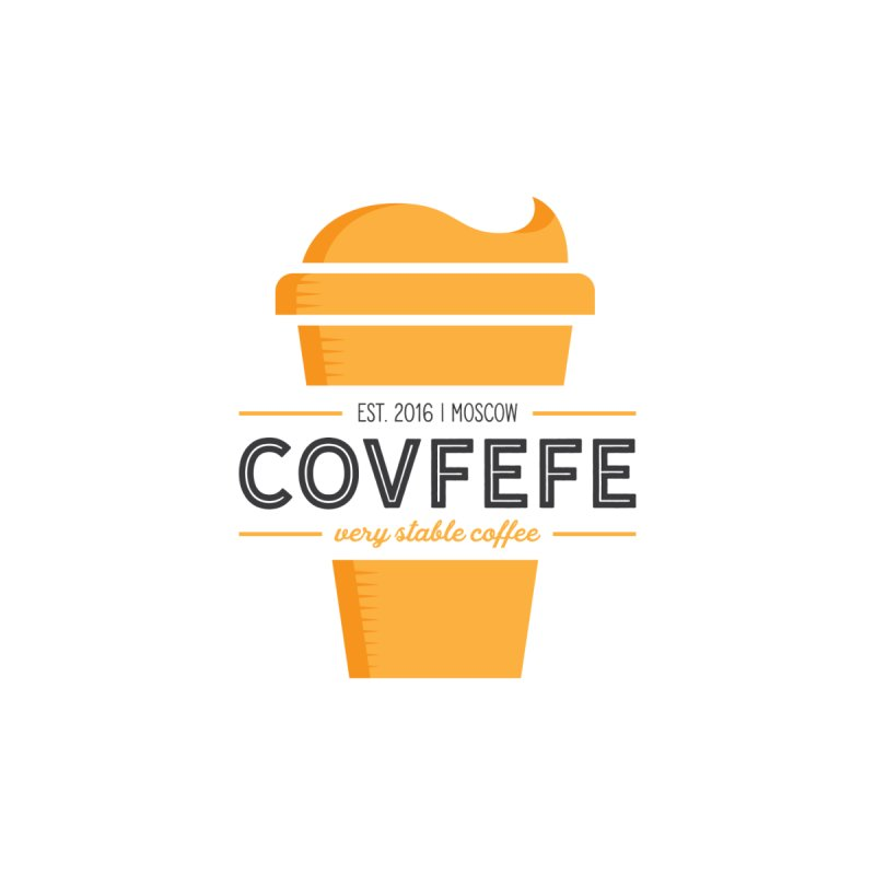 Covfefe by Yargyle's Artist Shop