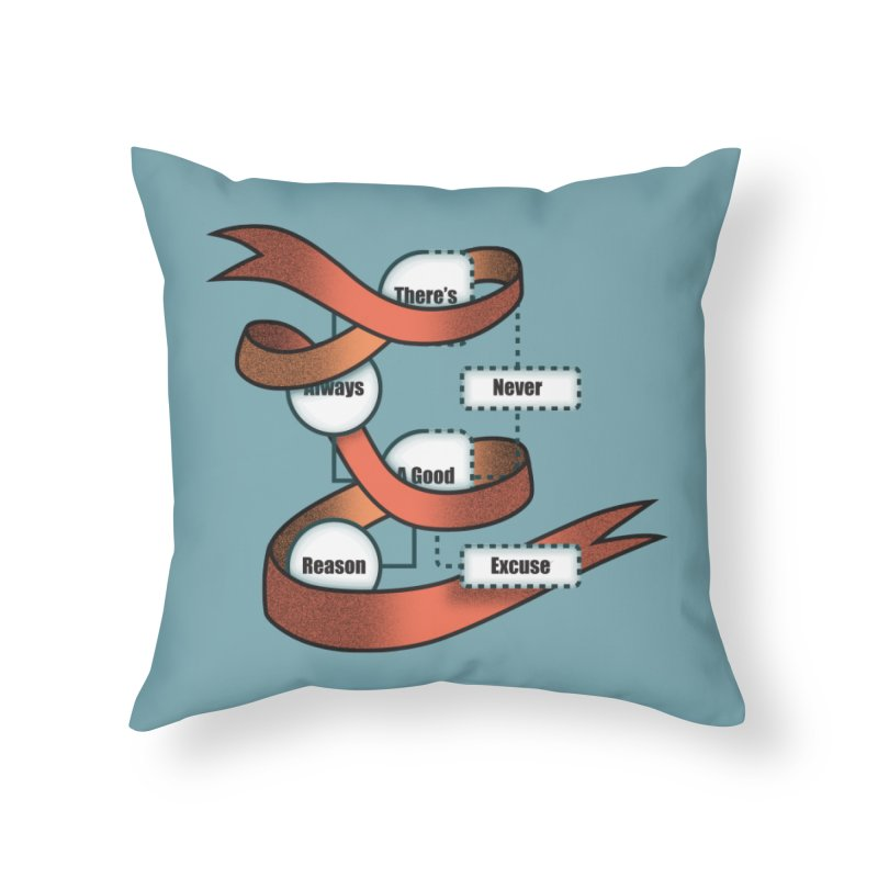 Reason Excuse Home Throw Pillow by Half Moon Giraffe