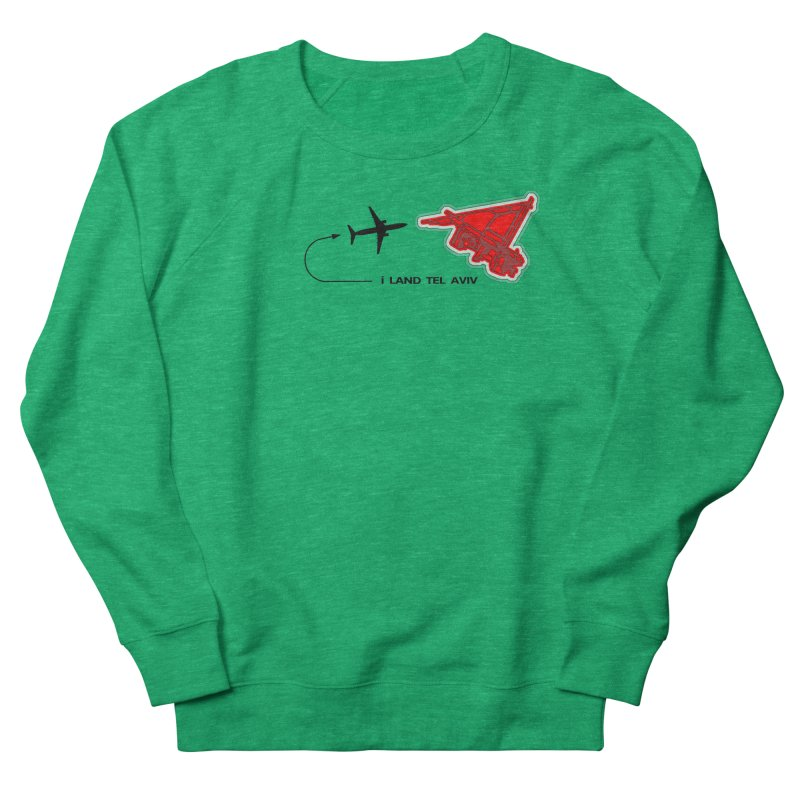 i Land TLV Women's French Terry Sweatshirt by Half Moon Giraffe