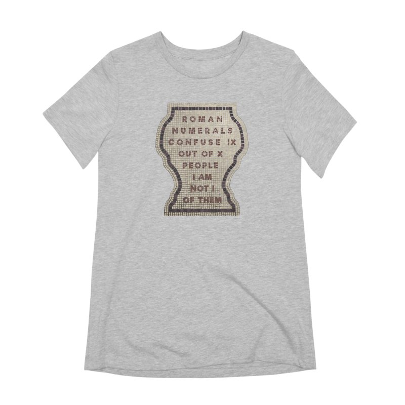 X = IX + I: Roman Numerals Women's Extra Soft T-Shirt by Half Moon Giraffe