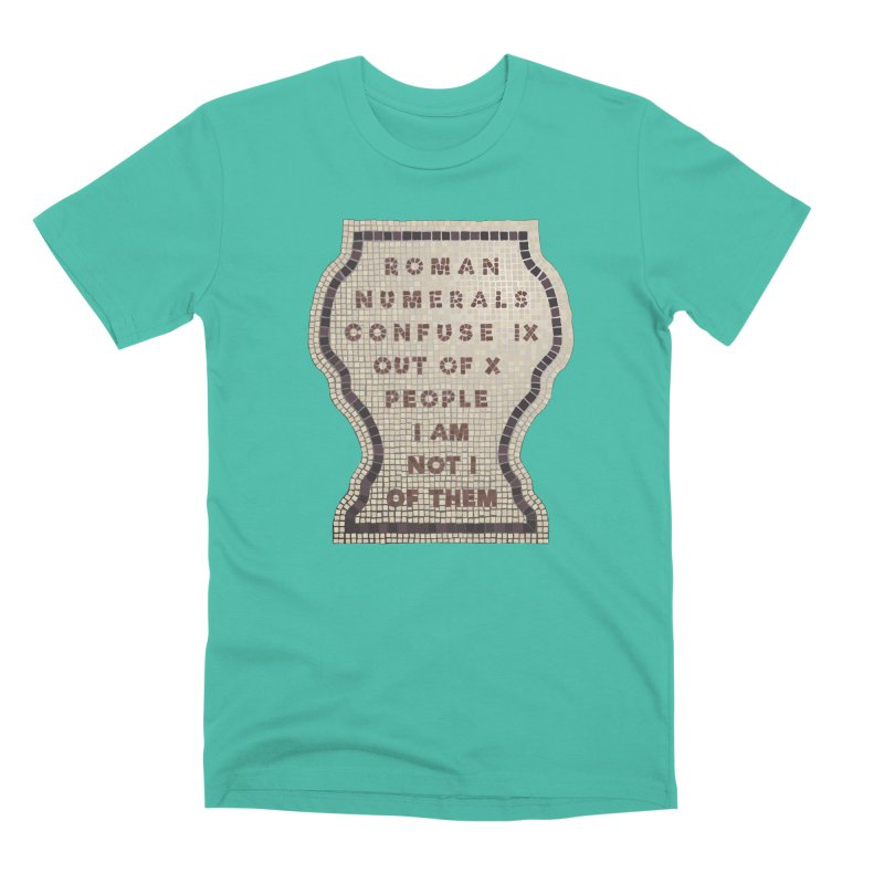 X = IX + I: Roman Numerals Men's Premium T-Shirt by Half Moon Giraffe