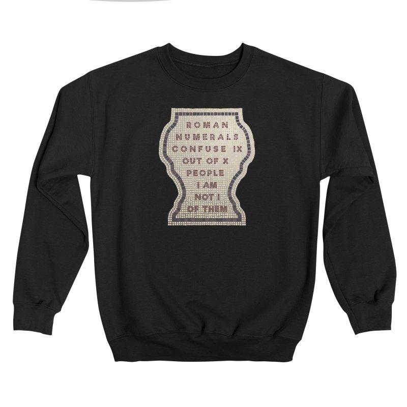 X = IX + I: Roman Numerals Women's Sweatshirt by Half Moon Giraffe
