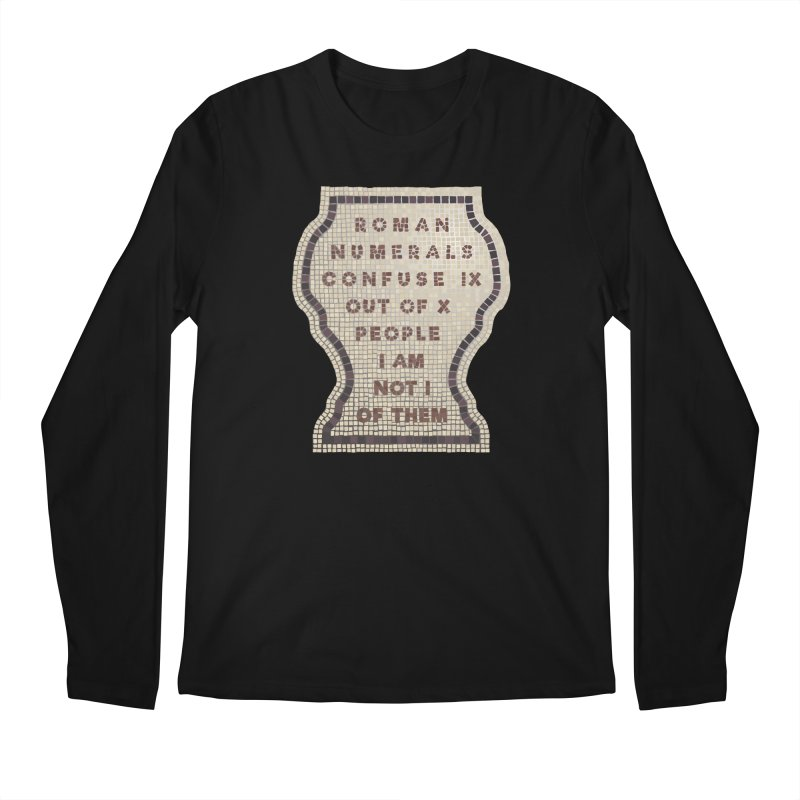 X = IX + I: Roman Numerals Men's Regular Longsleeve T-Shirt by Half Moon Giraffe