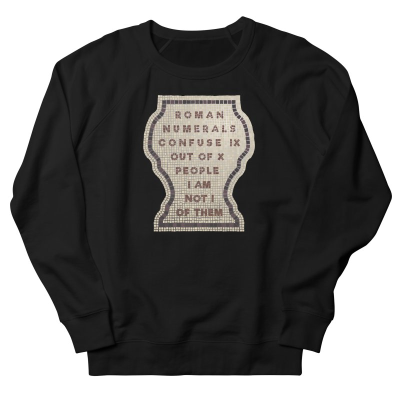 X = IX + I: Roman Numerals Men's French Terry Sweatshirt by Half Moon Giraffe